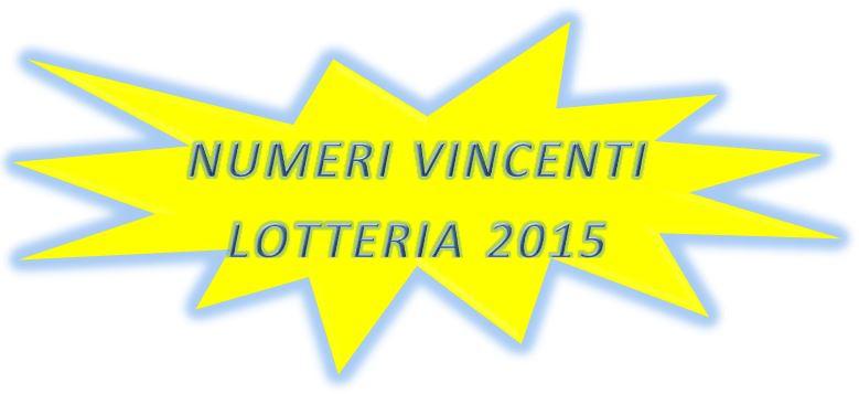 Numeri vincenti lotteria 2015